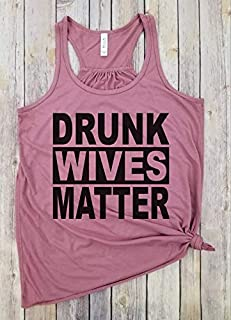 Drunk Wives Matter, Black Lettering, Racerback tank, Wife Tank, Funny Tank, Womens Tank, Gifts for Mom, Funny Womens Tank, Graphic Tees for Women, Drinking Tank, Party Tank
