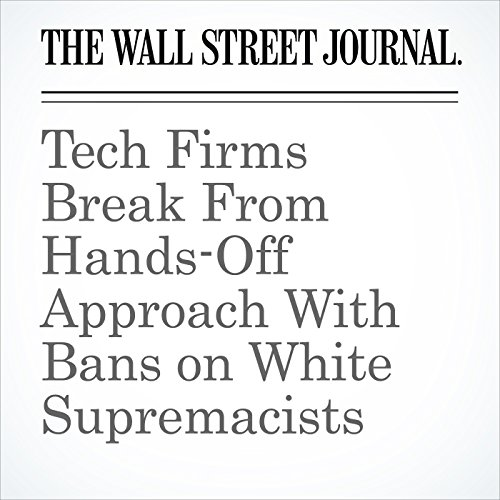 Tech Firms Break From Hands-Off Approach With Bans on White Supremacists copertina