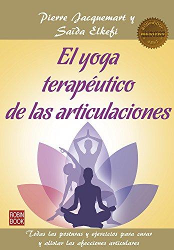 El yoga terapéutico de las articulaciones (Masters/Salud)
