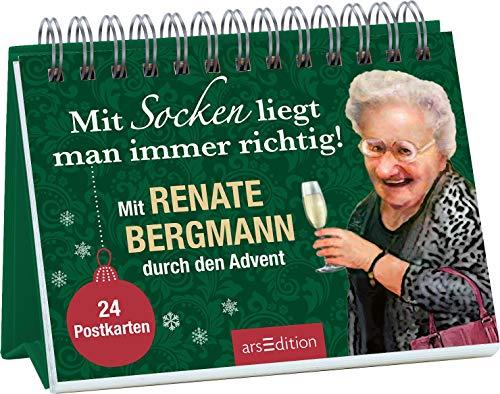 Mit Socken liegt man immer richtig!: Mit Renate Bergmann durch den Advent. 24 Postkarten | Der erste Adventskalender von der Online-Omi zum Aufstellen