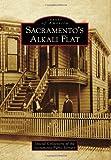 Sacramento's Alkali Flat (Images of America)