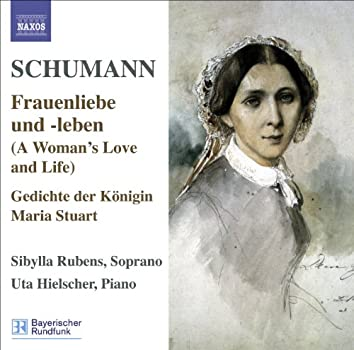 Schumann.: Lied Edition, Vol. 5: Frauenliebe Und -Leben, Op. 42 - Gedichte Der Konigin Maria Stuart, Op. 135 - 7 Lieder, Op. 104