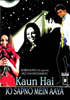 Kaun Hai Jo Sapno Mein Aaya (2004) (Hindi Film / Bollywood Movie / Indian Cinema DVD)