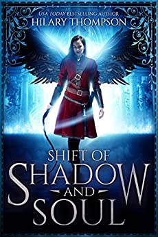 Shift of Shadow and Soul (SoulShifter Book 1) by [Hilary Thompson]