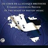 Au Cœur de la Musique Bretonne Vol.3