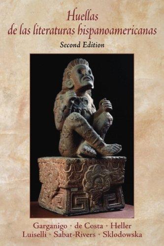 Huellas de las literaturas hispanoamericanas (Spanish Edition)