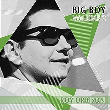 Big Boy Roy Orbison, Vol. 2