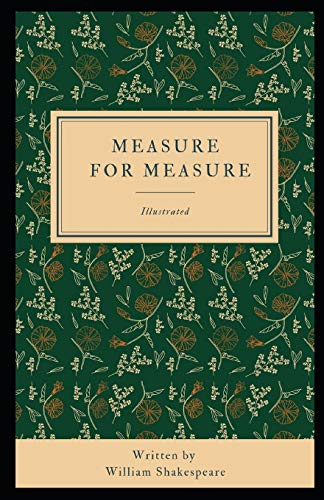 Measure for Measure Illustrated: (Oxford World's Classics) by William Shakespeare