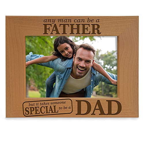 KATE POSH - Any Man can be a Father, but it Takes Someone Special to be a DAD - Engraved Natural Wood Picture Frame, Father of The Groom, Father of The Bride (4x6 Horizontal)