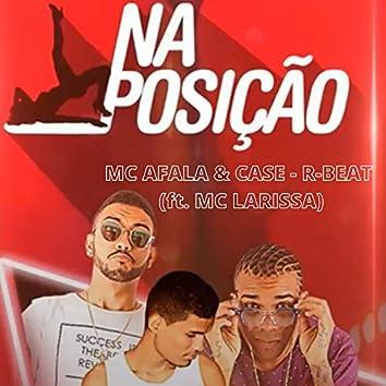 Na Posição (feat. Mc Larissa)