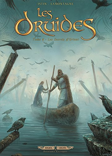 Les Druides T08: Les Secrets d'Orient