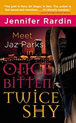 Once Bitten, Twice Shy (Jaz Parks): Jennifer Rardin