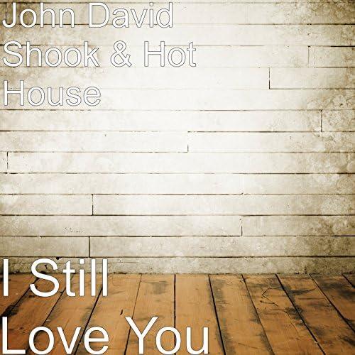 John David Shook & HotHouse