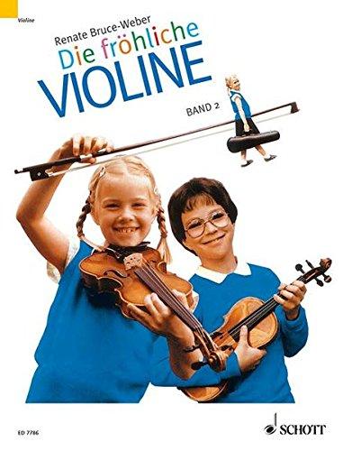 Fröhliche Violine, Bd.2, Ausbau der 1. Lage und Einführung in die 3. Lage: Geigenschule für den Anfang (Die fröhliche Violine)