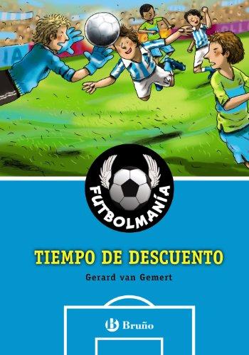 FUTBOLMANÍA. Tiempo de descuento (Castellano - A PARTIR DE 10 AÑOS - PERSONAJES Y SERIES - Futbolmanía)