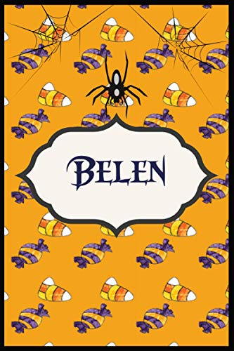 Belen's Journal: Personalized halloween journal notebook with name Women/Girls, 110 Pages For Writing And Note Taking