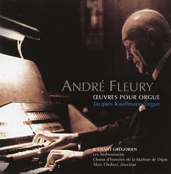 Fleury: Oeuvres pour orgue, Vol. 1 & Chant grégorien