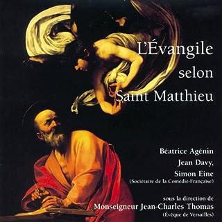 Couverture de L'Évangile selon Saint Matthieu : Dans la version de la Bible de Jérusalem