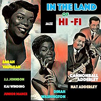 In the Land of Hi-Fi
