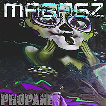 Propane (feat. Og Loophy)