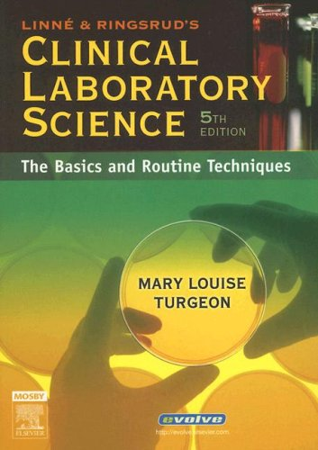 Linne & Ringsrud's Clinical Laboratory Science: The...