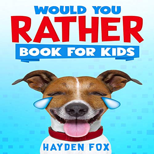 『Would You Rather Book for Kids』のカバーアート