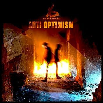 Anti Optimism