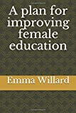 A plan for improving female education