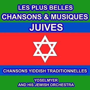 Les Plus Belles Chansons et Musiques Juives - Chansons Yiddish Traditionnelles