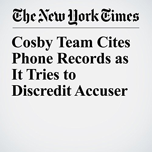 Cosby Team Cites Phone Records as It Tries to Discredit Accuser copertina