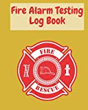Fire Alarm Testing Log Book:: Keeper