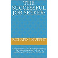 Deals on The Successful Job Seeker: Comprehensive Guide Kindle Edition