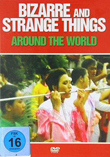 Bizarre and Strange Things Around the World (NTSC)