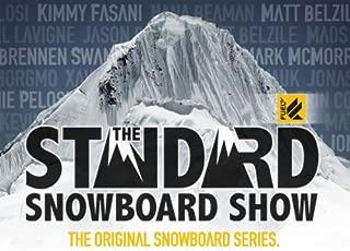 The Standard Snowboard Show Season 7