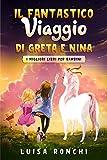 Il Fantastico Viaggio di Greta e Nina : I migliori libri per bambini