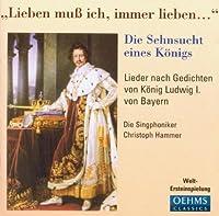 Lieben Muss Ich, Immer Lieben by Die Singphoniker (2003-08-18)