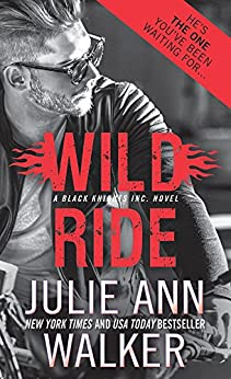 Wild Ride (Black Knights Inc. Book 9) by [Julie Ann Walker]