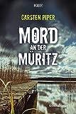 Mord an der Müritz: Kriminalroman (Hans Conrad 1)