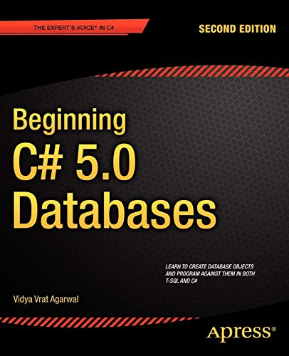 Download Beginning C# 5.0 Databases (Expert's Voice in C#) 1430242604