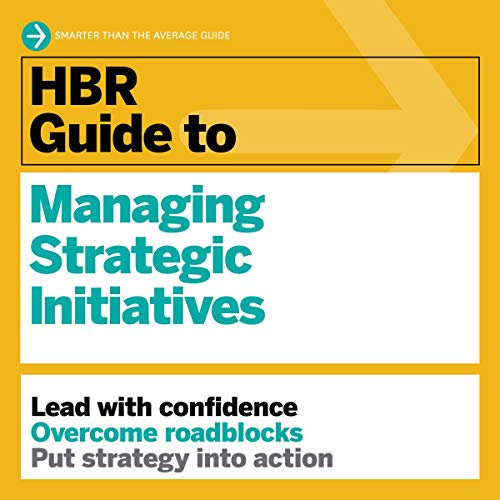 HBR Guide to Managing Strategic Initiatives audiobook cover art