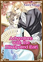 Adventure with the Dissipated Earl: Romance comics (English Edition)