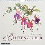 Blütenzauber: immerwährender Geburtstags- und Tischkalender