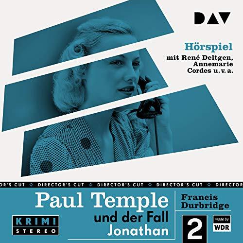 Paul Temple und der Fall Jonathan. Original-Radio-Fassung Titelbild