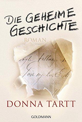 Buchseite und Rezensionen zu 'Die geheime Geschichte: Roman' von Donna Tartt