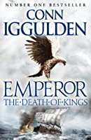 Death of Kings (Emperor Series) by Conn Iggulden(2011-09-01)