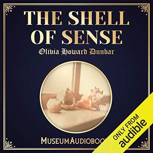 The Shell of Sense audiobook cover art