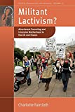 Militant Lactivism?: Attachment Parenting and Intensive Motherhood in the UK and France (Fertility, Reproduction and Sexuality: Social and Cultural Perspectives, 24)