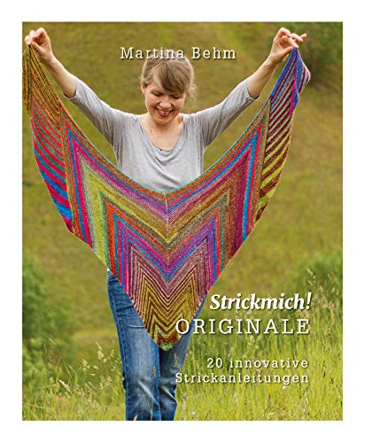 Strickmich! Originale: 20 innovative Strickanleitungen