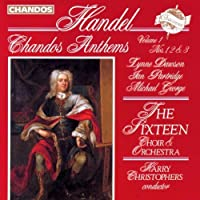 Handel: Chandos Anthems, Vol. 1, Nos. 1, 2 & 3 by The Sixteen (1994-07-12)