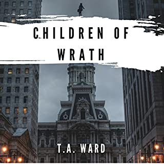 Children of Wrath                   By:                                                                                                                                 T.A. Ward                               Narrated by:                                                                                                                                 Tom Askin                      Length: 8 hrs and 41 mins     17 ratings     Overall 4.4